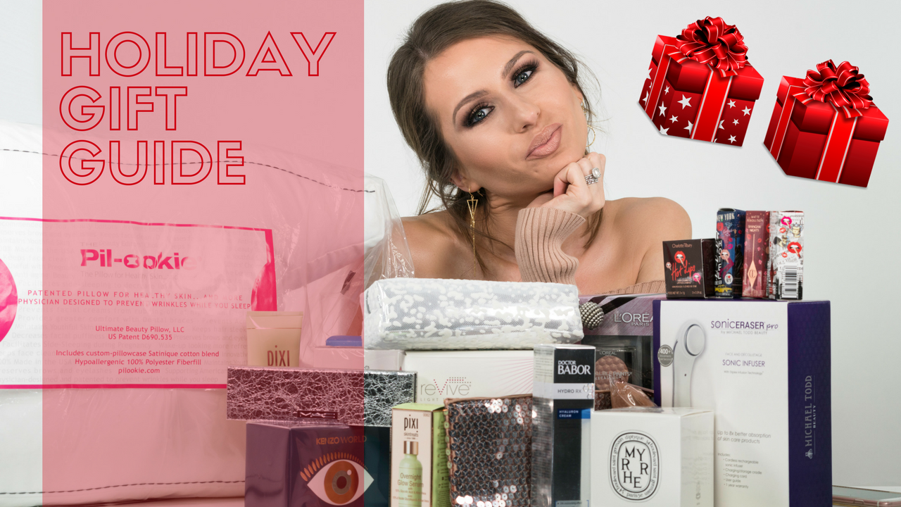Holiday Gift Guide 2017 | Gift Ideas For Every Woman In You Life